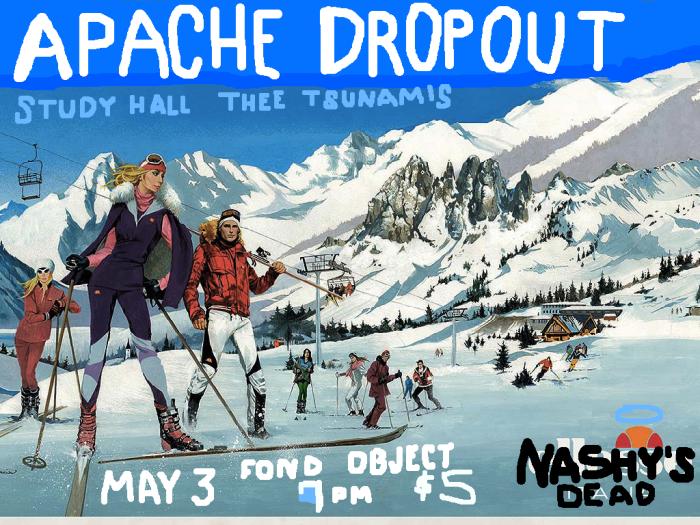 Apache Dropout show flier